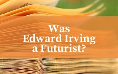 Premillennialism and Edward Irving