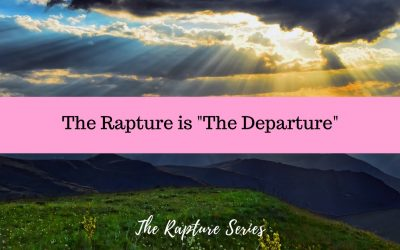 """The Rapture is """"The Departure"""""""