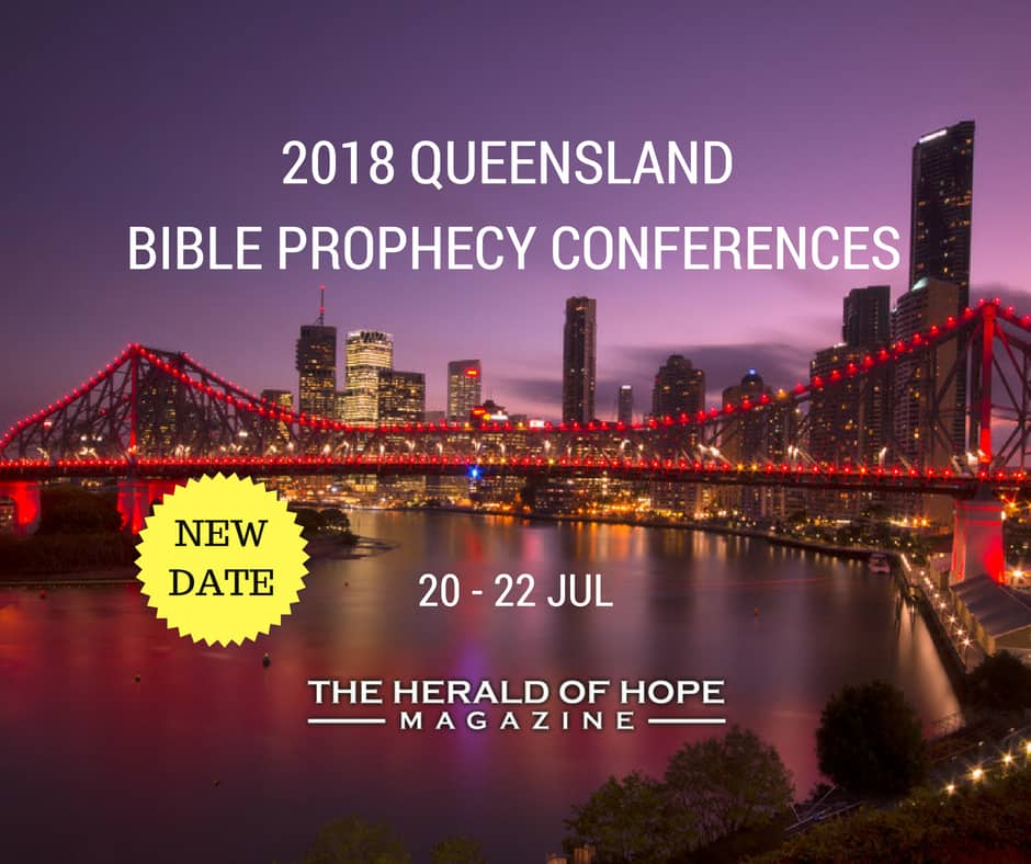 QLD Bible Prophecy Conference - The Herald of Hope