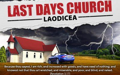 The Laodicean Church – Materially Rich but Spiritually Poor