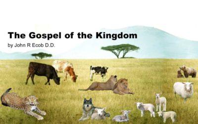 The Gospel of the Kingdom