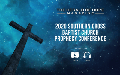 2020 Southern Cross Baptist Church Prophecy Conference