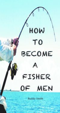 How to Become a Fisher of Men