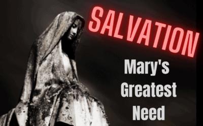 Mary's Greatest Need!