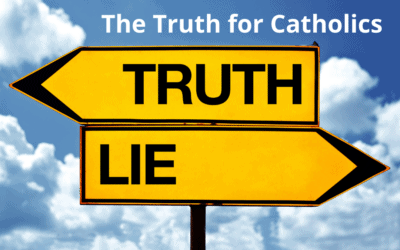 Ten Truths for Catholics
