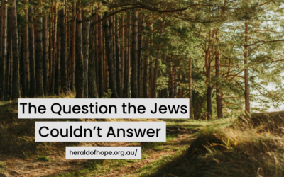 The Question the Jews Couldn't Answer