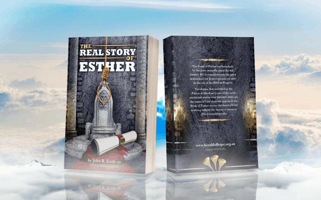The Real Story of Esther by John R. Ecob DD