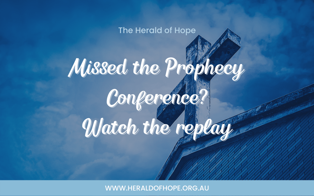 Prophecy Conference Replay 2021